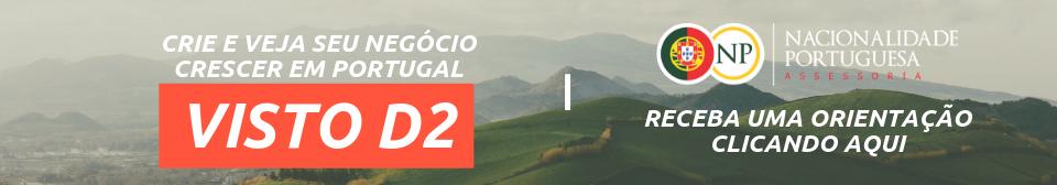 orientação sobre visto d2 - nacionalidade portuguesa