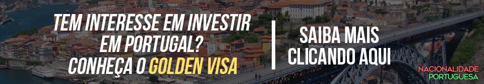 conheça o golden visa - nacionalidade portuguesa