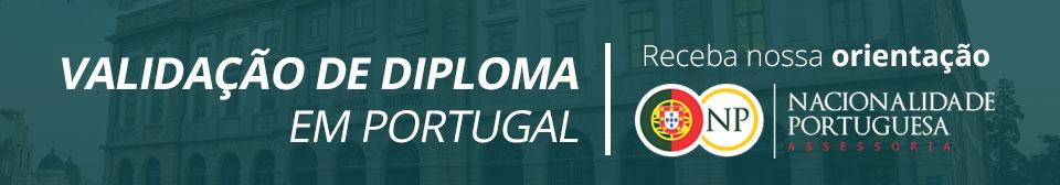 validação de diploma em portugal - nacionalidade portuguesa