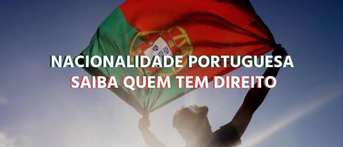 quem tem direito a nacionalidade portuguesa