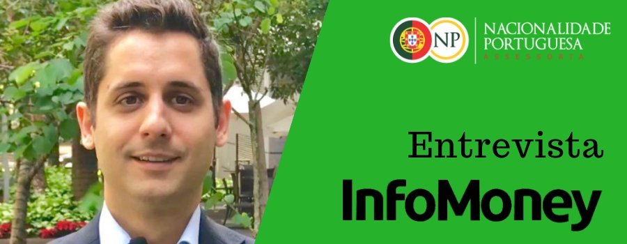 Trabalhar em Portugal - Entrevista para InfoMoney - nacionalidade portuguesa